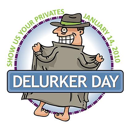 Delurker Day!