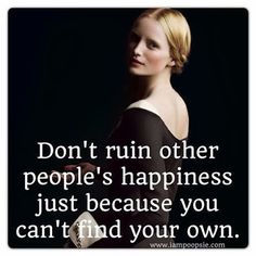 dont_ruin_happiness